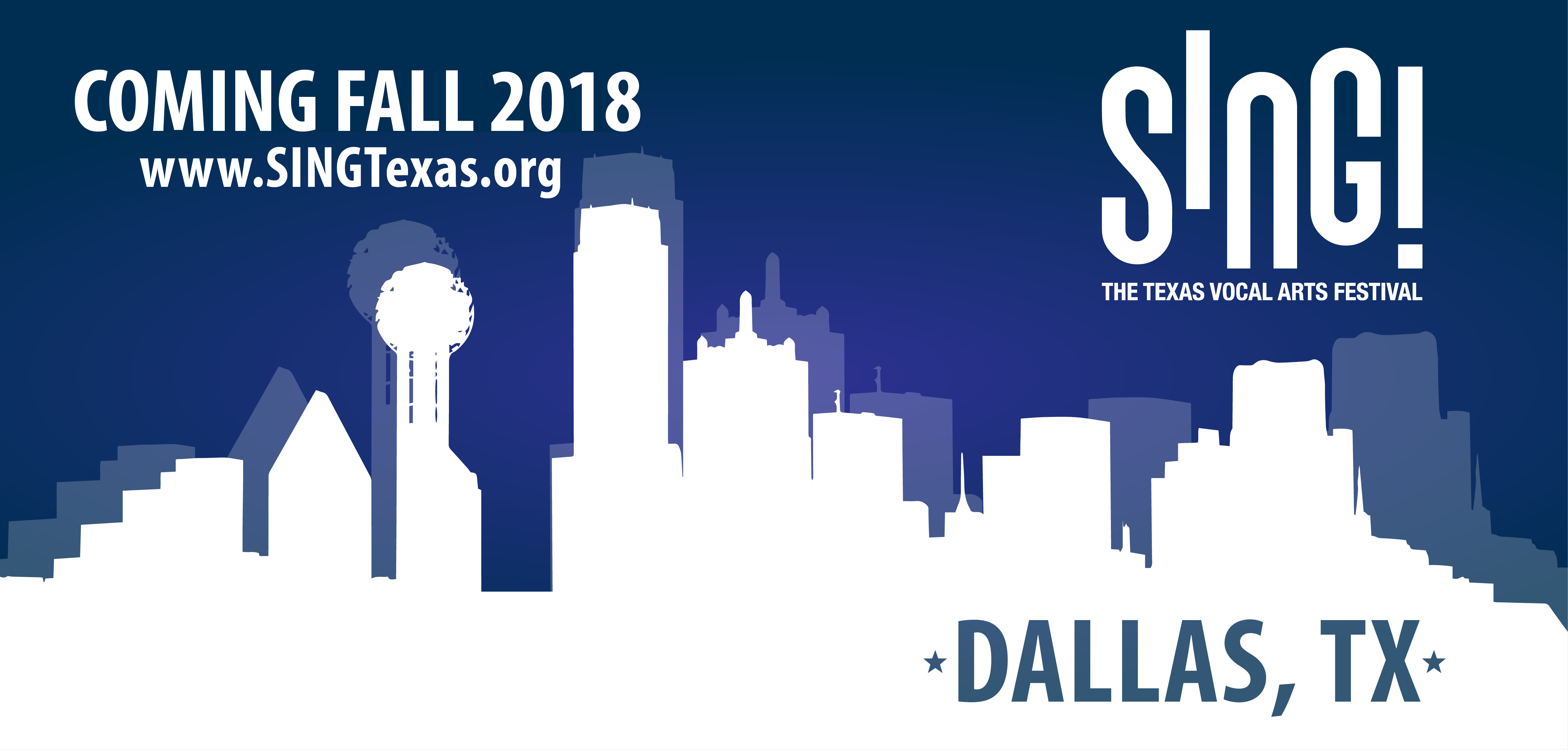 SING! The Texas Vocal Arts Festival, Coming Fall 2018